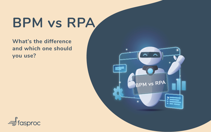 BPM vs RPA – What's the difference and which one should you use?