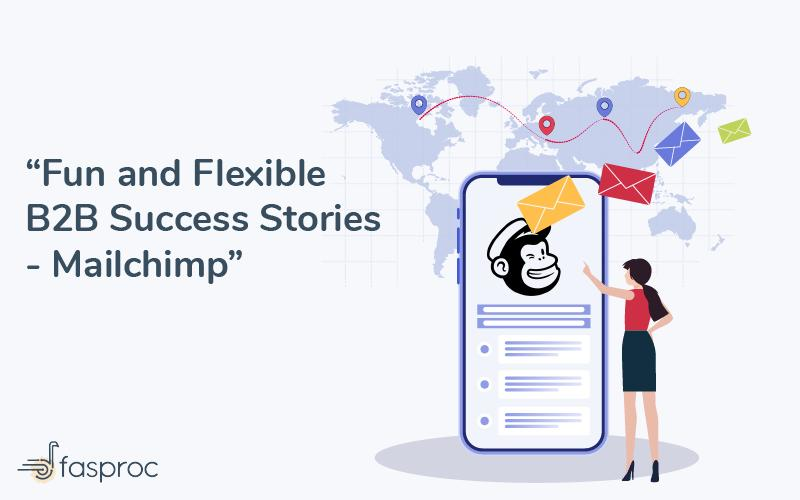 B2B success stories Mailchimp