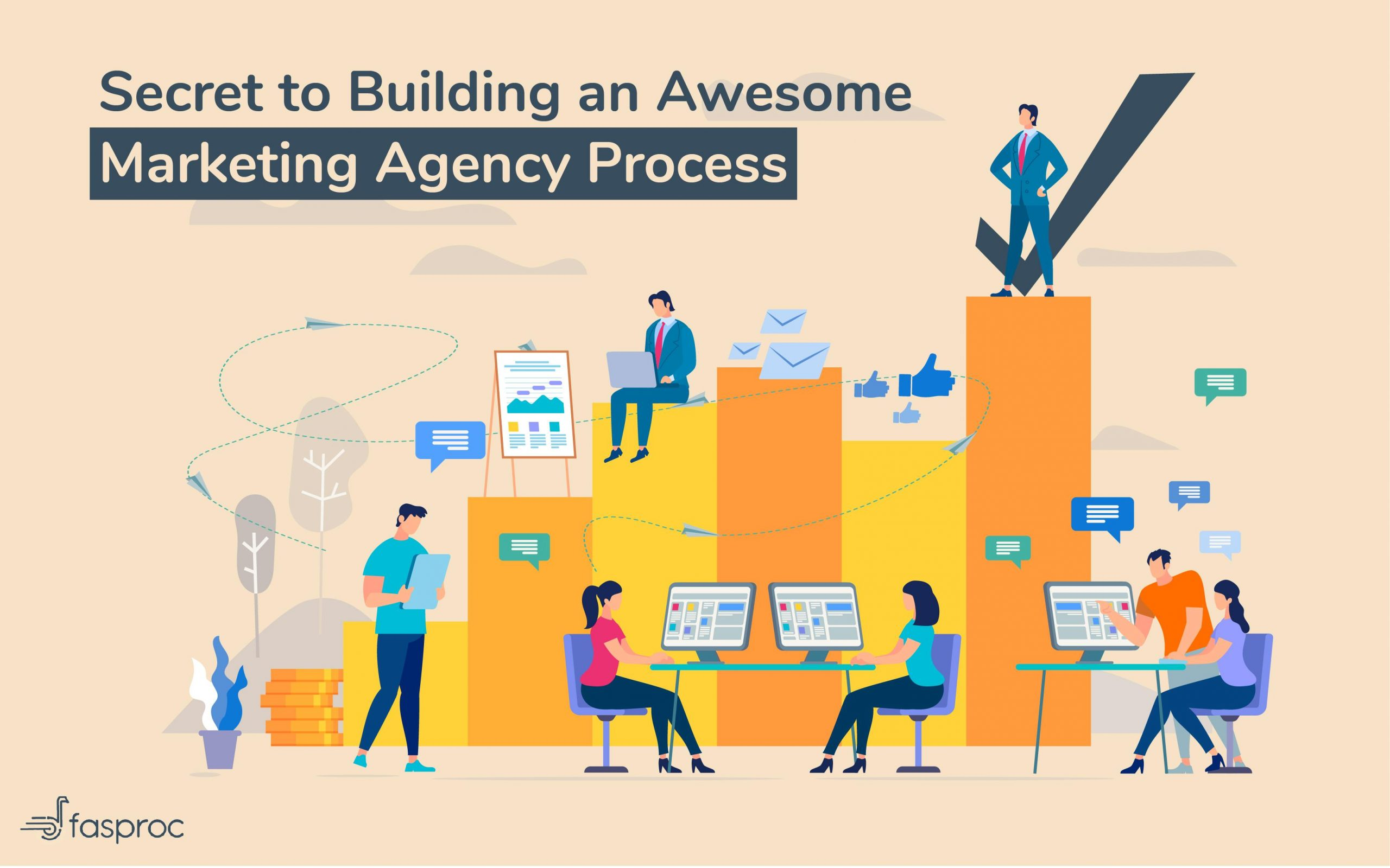 Secret to building an awesome marketing agency process