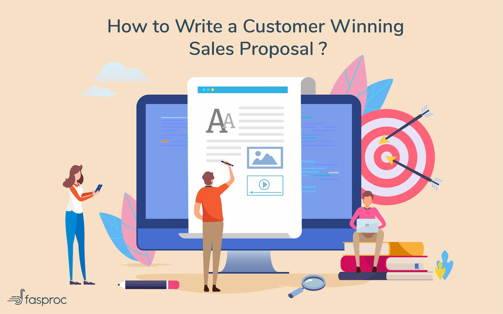 How to write a customer winning sales proposal ?