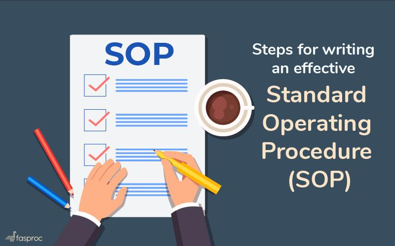 Steps for writing an effective Standard Operating Procedure (SOP)